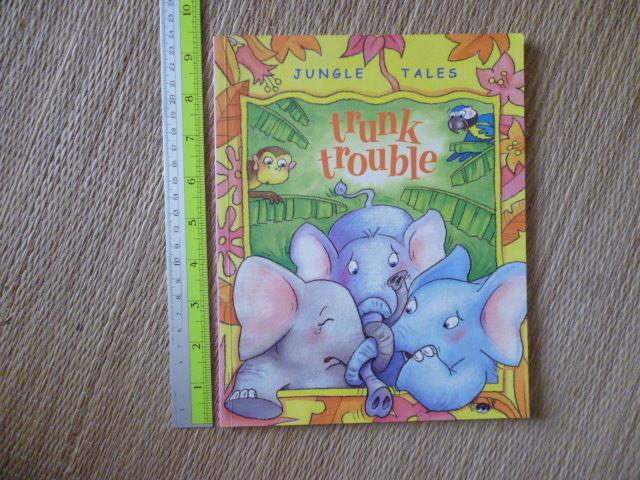 Trunk Trouble (Jungle Tales)/ Paperback
