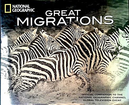 Great Migrations: Epic Animal Journeys
