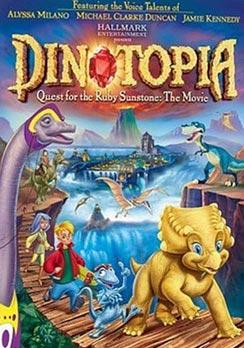 Dinotopia: Quest For The Ruby Sunstone / ไดโนโทเปีย บุกอาณาจักรไดโนเสาร์ ตอน ล่าอัญมณีมหาภัย / 1 แผ่น DVD (พากย์ไทย+บรรยายไทย)