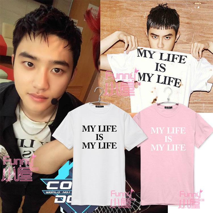 เสื้อยืด MY LIFE IS MY LIFE Sty.DO EX'ACT -ระบุสี/ไซต์-